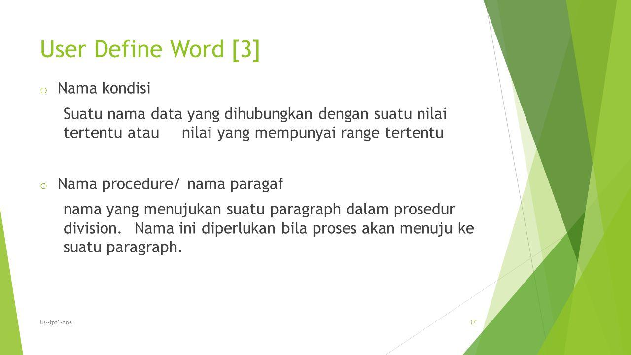 User Define Word [3] Nama kondisi